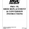 PRO / PL SHOE REPLACEMENT & CONVERSION INSTRUCTIONS